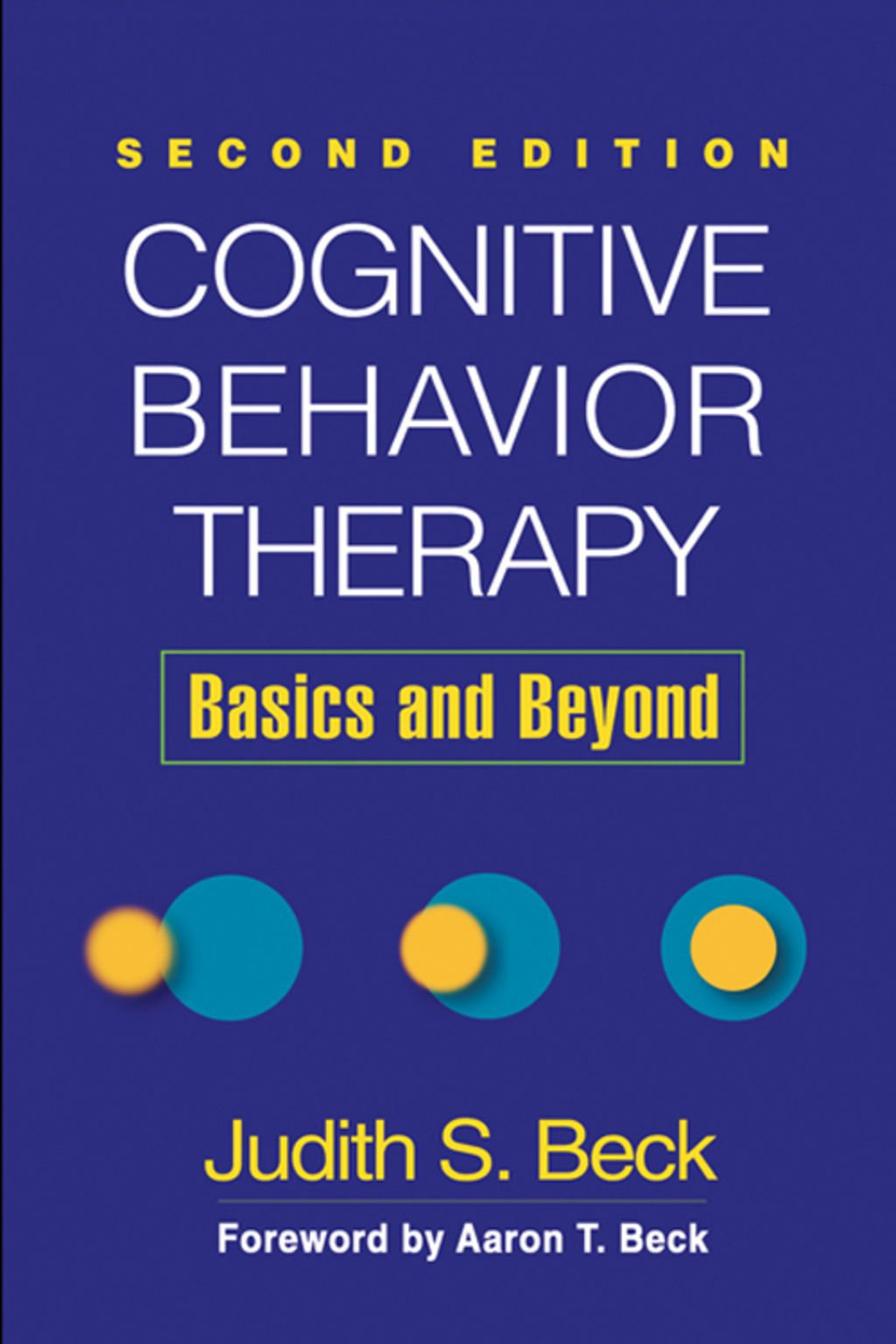 Cognitive Behavior Therapy Second Edition Ebook