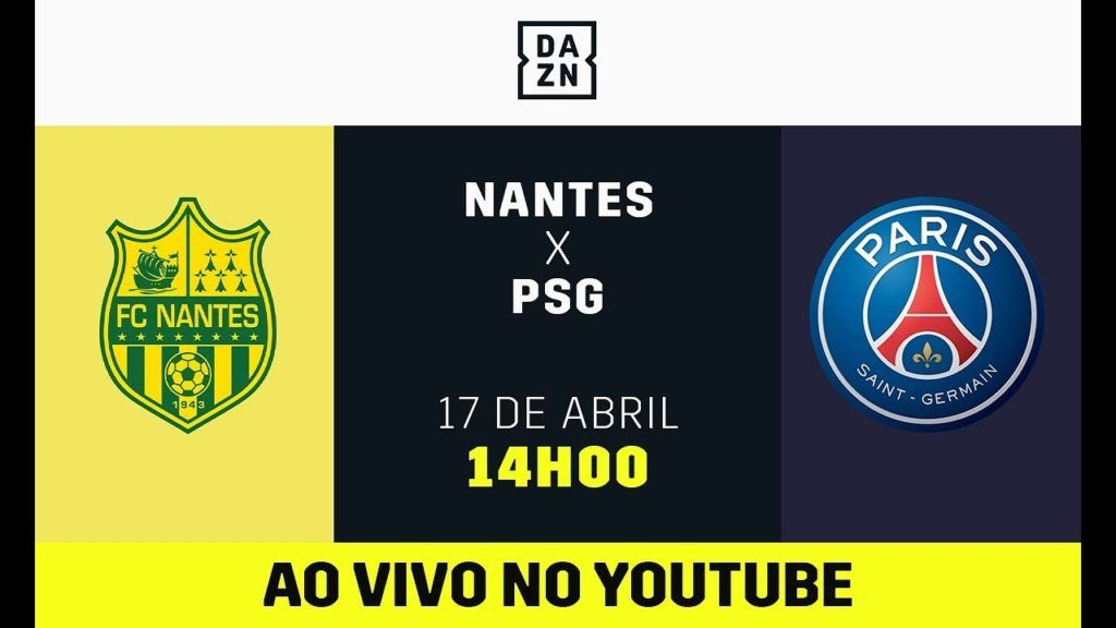 Assistir Nantes X Psg Pela Dazn Ligue 1 Futebol Ao Vivo