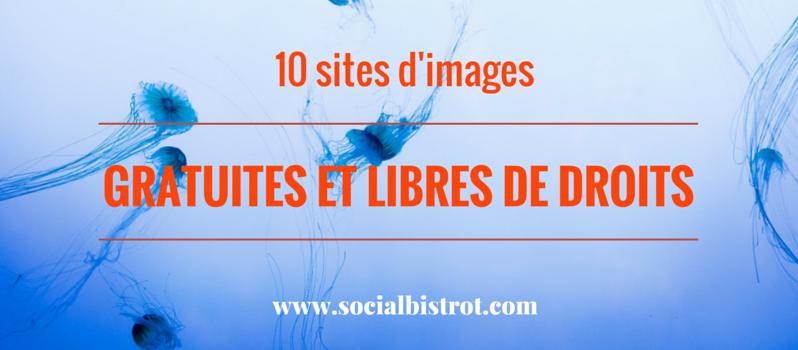 10 Sites Dimages Libres De Droits Et Gratuites Image