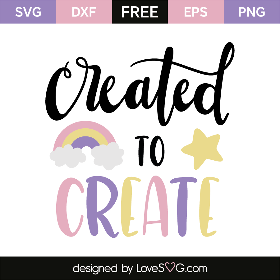 Download Created to create   Craft quotes, Free svg, Scrapbook quotes