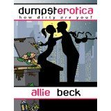 Dumpsterotica: How Dirty Are You? (An Erotic Comedy) (Kindle Edition)By Allie Beck