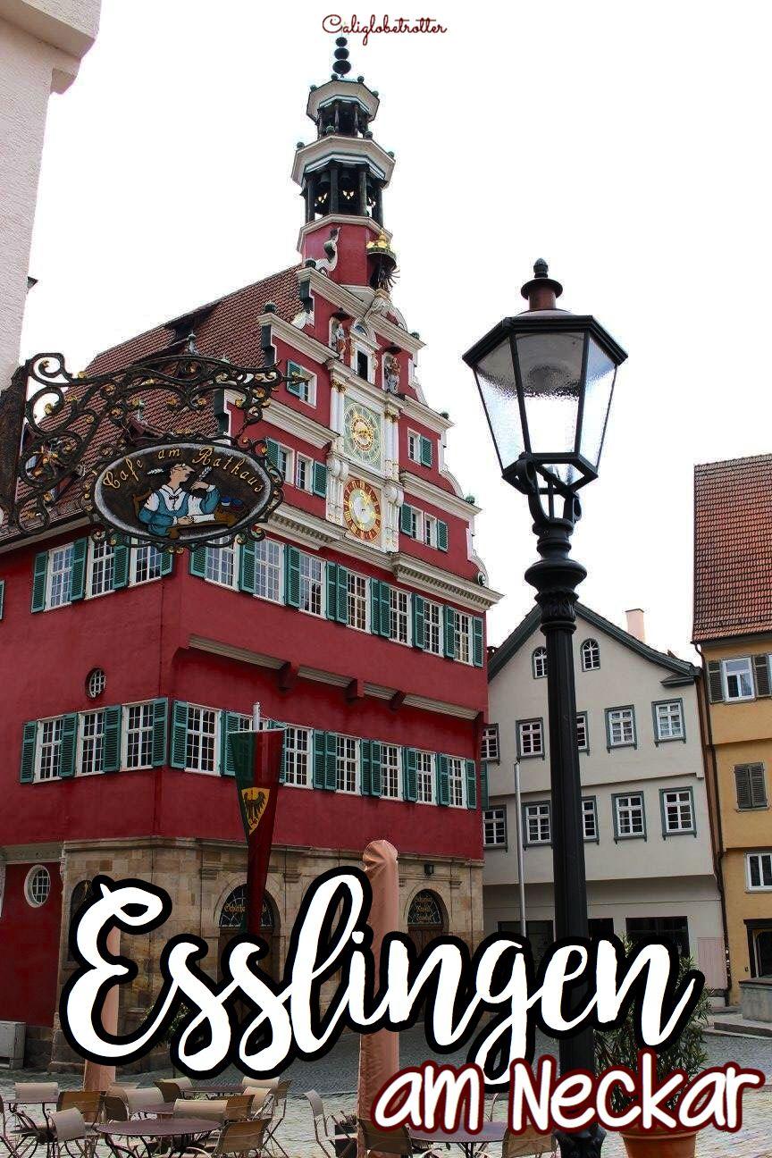 The Medieval Wine Town Of Esslingen Am Neckar Esslingen Am Neckar Reisen Deutschland Stadtereisen Deutschland