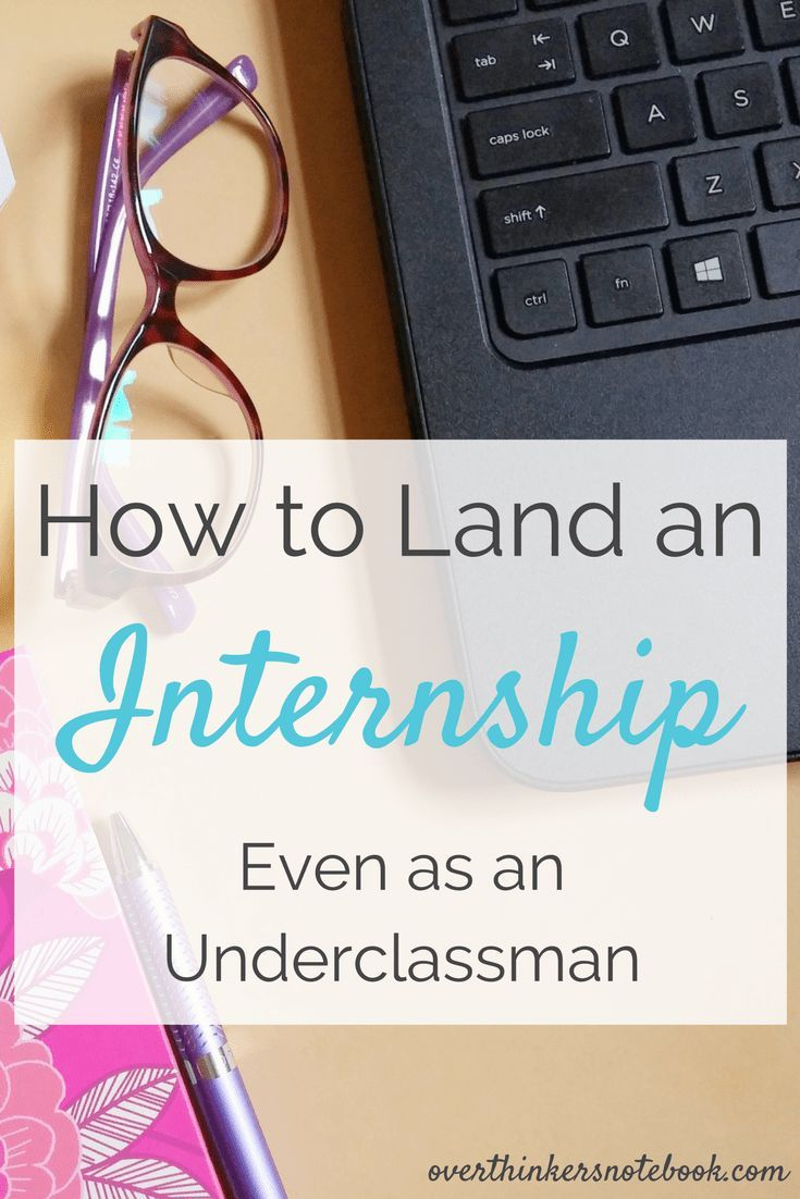 How to land a summer internship overthinkers notebook