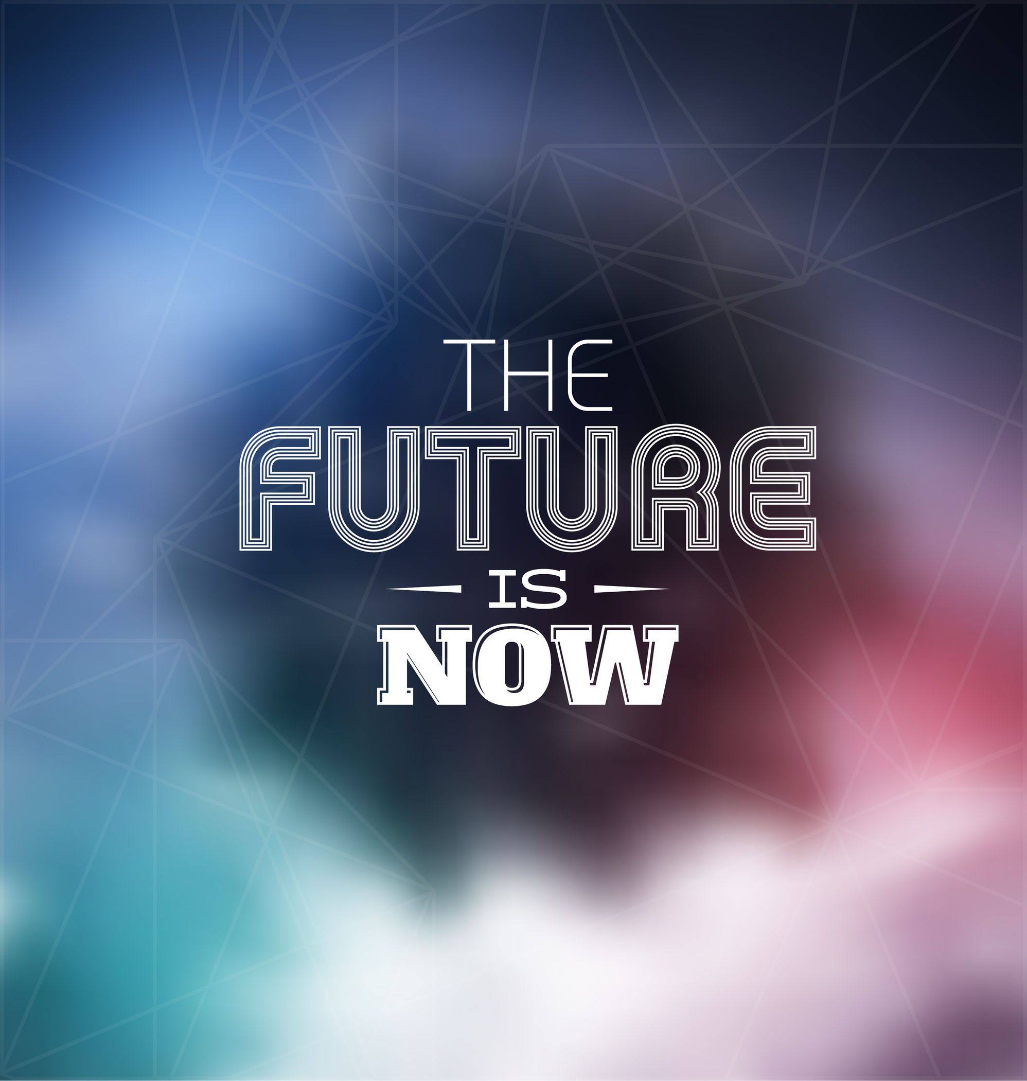 The Future Is Now Quote Future Is Now Httpsplay.googlestoreappsdetailsidcom