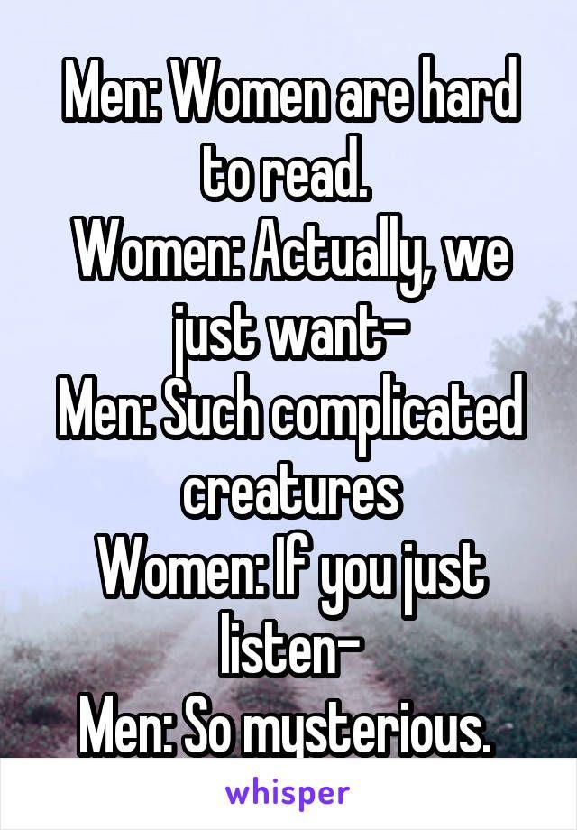 Men mysterious women like Reasons Why