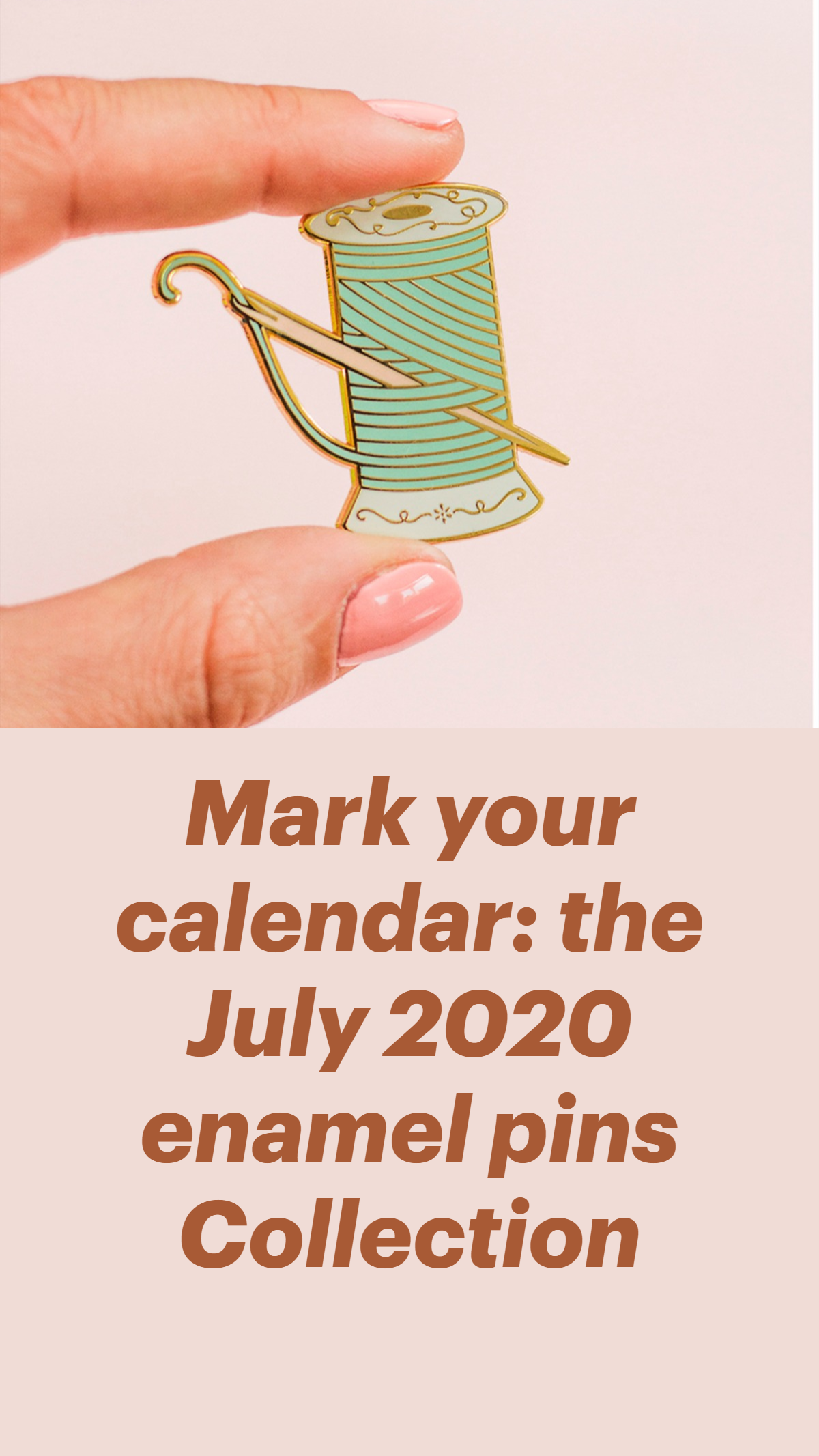 Mark Your Calendar The July 2020 Enamel Pins Collection An Immersive Guide By The Gray Muse