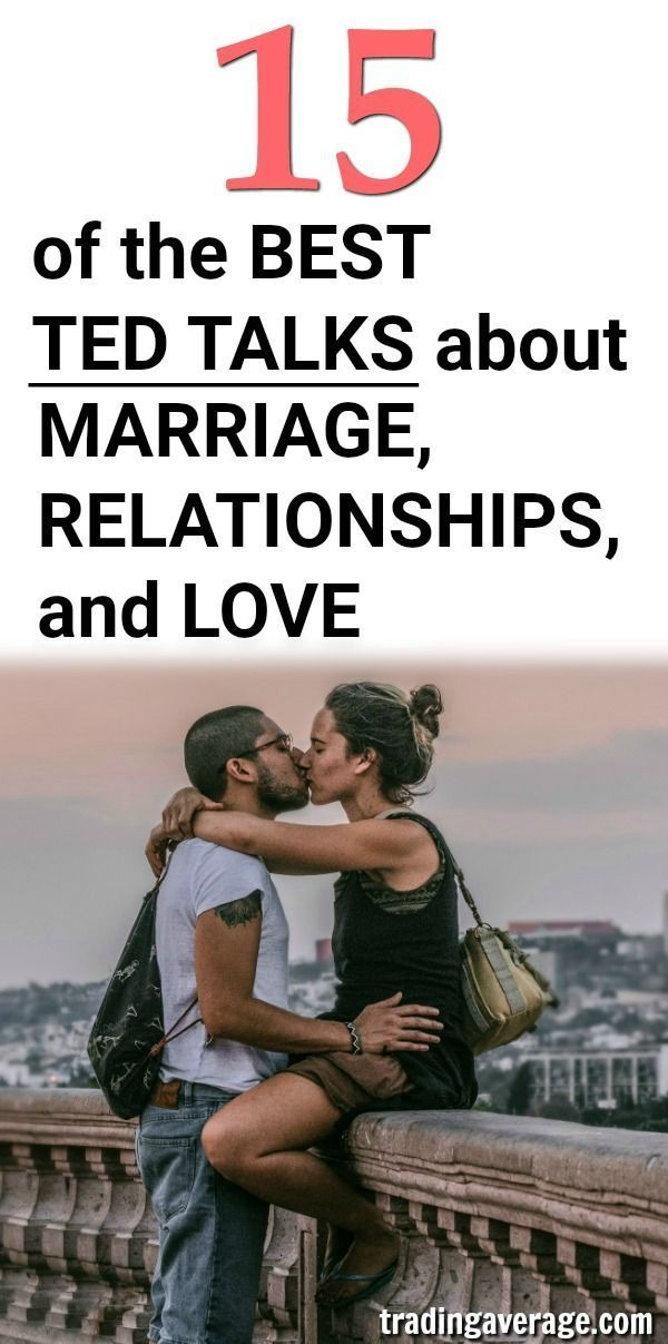 15 of the Best TED Talks about Marriage, Love, and Relationships This article has 15 of the best TED talks about Marriage, Love, and Relationships. Are you looking for relationship advice or dating tips? Read this post! #divorce