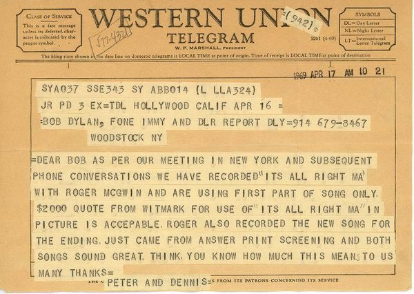 A telegram to Mr  Dylan from Peter Fonda and Dennis Hopper