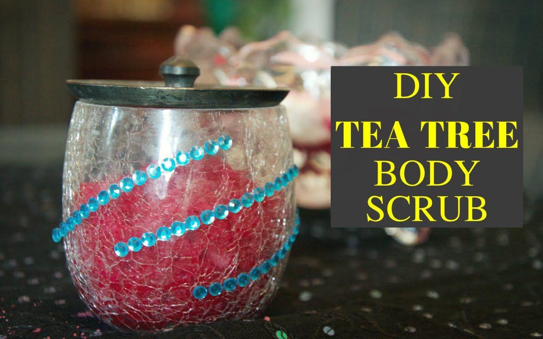 Diy tea tree body scrub for glowing skin tea diy body