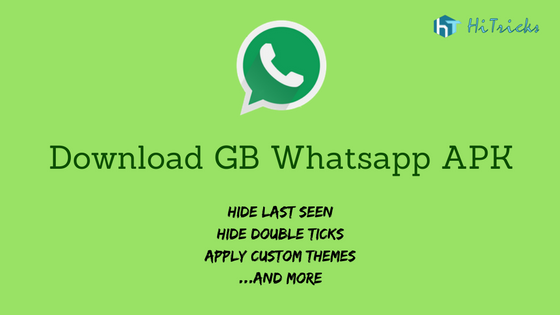 Download GB Whatsapp apk: How to use Dual Whatsapp | HiTricks