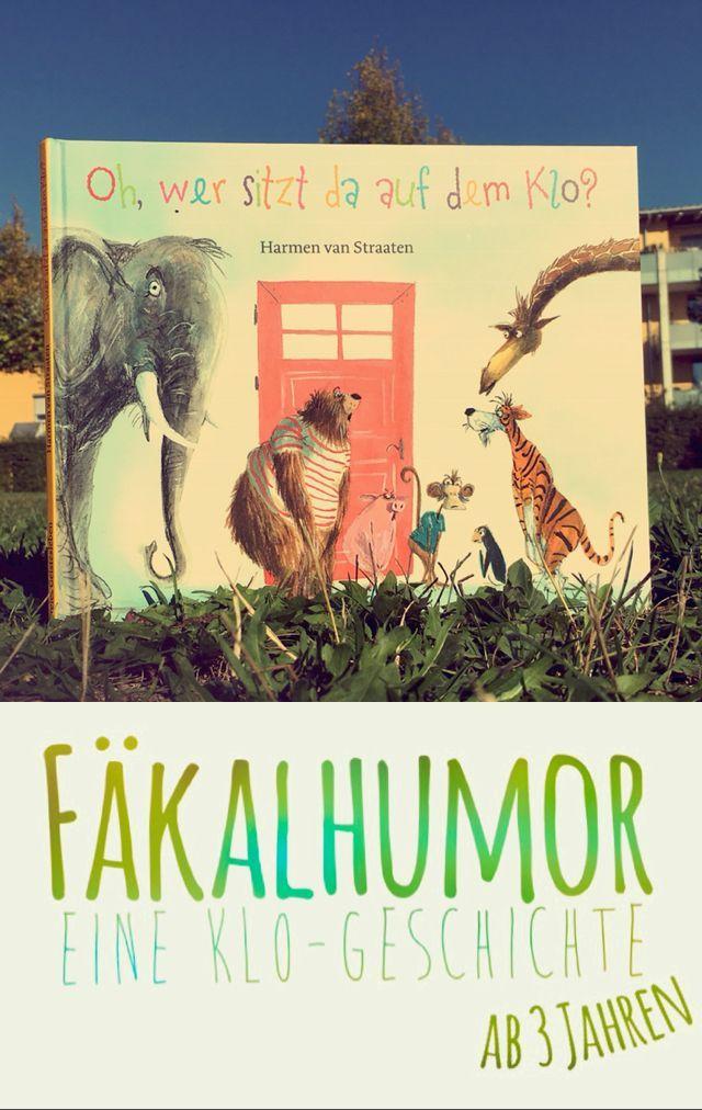 Photo of Fäkalhumor (für Eltern erträglich): Kinderbuch ab 3