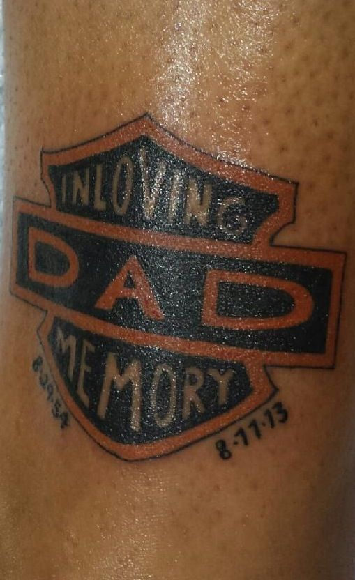 My Memorial Tattoo For My Dad Harley Davidson His Favorite Thing Harley Tattoos Rip Tattoos For Dad Biker Tattoos