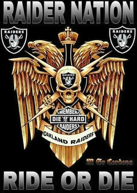 Ride or Die -Raiders | Nfl raiders, Oakland raiders ...