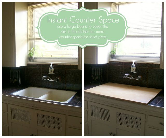 Use A Board To Cover Your Sink To Temporarily Add More Counter Space To Your Kitchen Plus It S A Flat Board So There Won Counter Space Kitchen Design Home