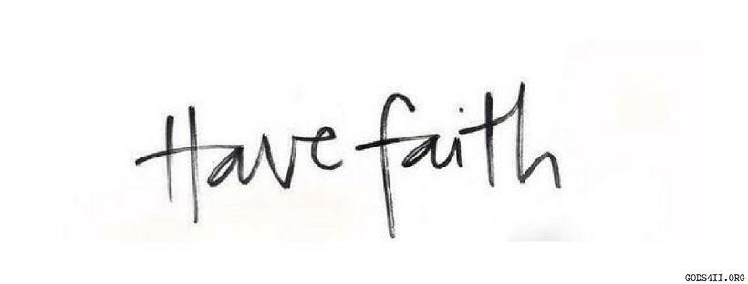 Have Faith Christian Facebook Cover Facebook Cover Photos Quotes Facebook Cover Quotes Fb Cover Photos Quotes