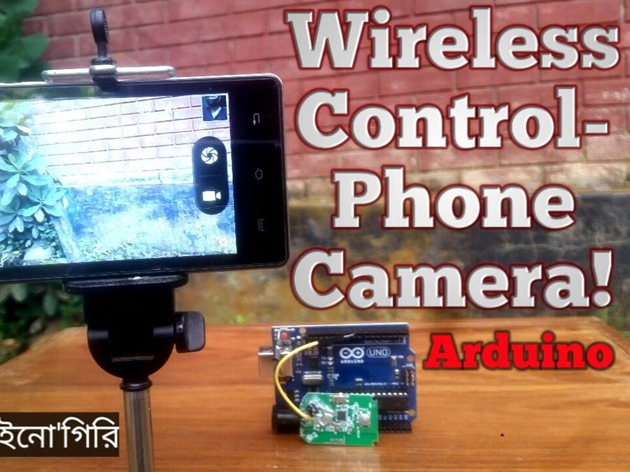 Control Your Phone Camera Wirelessly with Arduino! | Tech