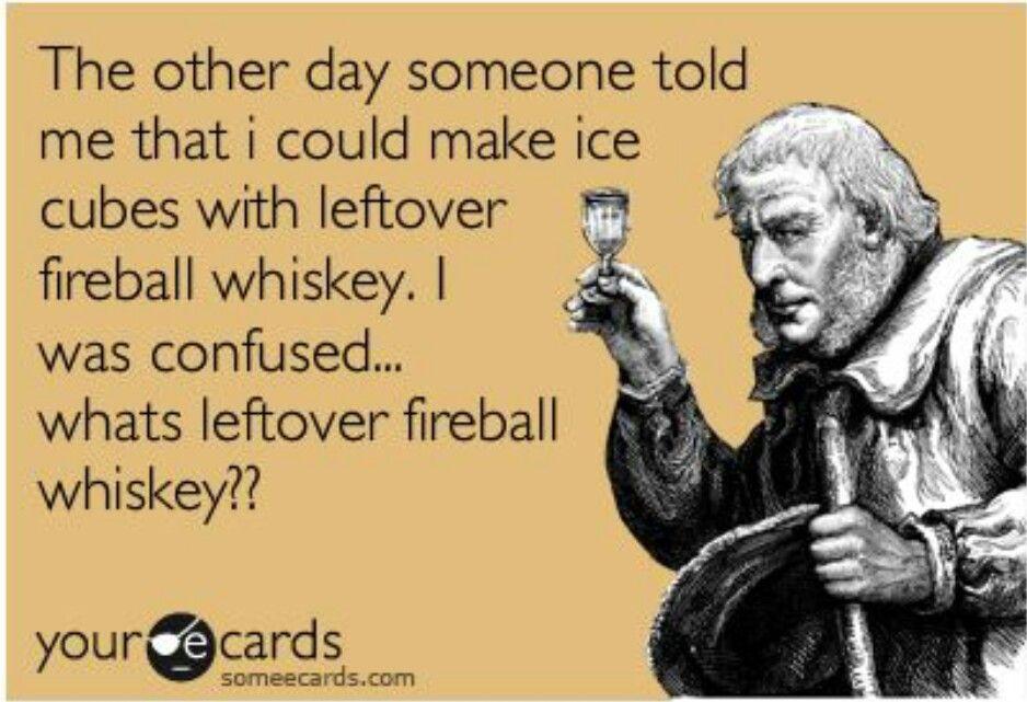 What's leftover fireball?