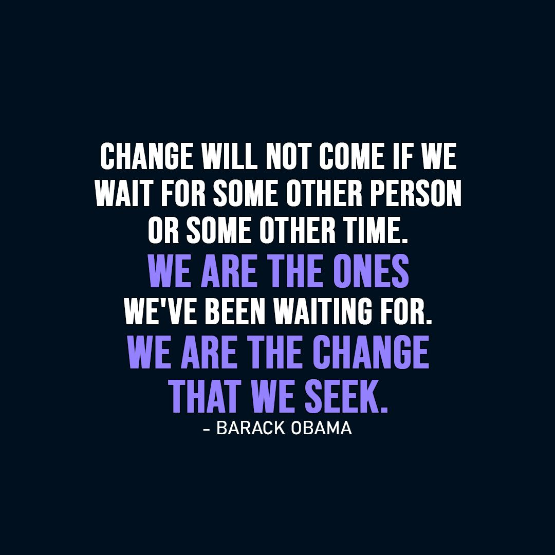 20+ Best 'Change' Quotes Change quotes, Quotes