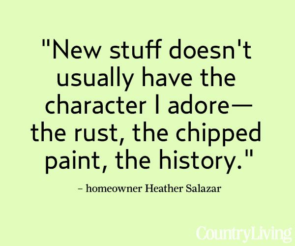 Building Character Into A New Home Vintage Quotes Antique Quotes Quotes