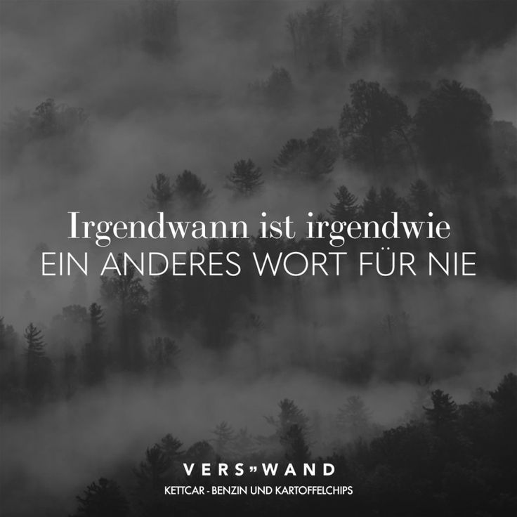 Visual Statements®️ Irgendwann ist irgendwie ein anderes Wort für nie. Sprüche / Zitate / Quotes / Verswand / Musik / Band / Artist / tiefgründig / nachdenken / Leben / Attitude / Motivation #VisualStatements #Sprüche #Spruch #verswand - #anderes #Artist #Attitude #Band #ein #für #Irgendwann #irgendwie #ist #Leben #Motivation #Musik #Nachdenken #nie #Quotes #Spruch #Sprüche #Statements #tiefgründig #Verswand #Visual #VisualStatements #Wort #Zitate