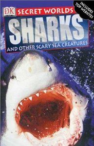 Secret Worlds: Shark (Secret Worlds) by Miranda Macquitty. $0.01. Series - DK Secret Worlds. Reading level: Ages 9 and up. Publisher: DK CHILDREN (March 1, 2002). Publication: March 1, 2002