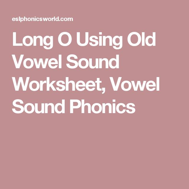 Long O Using Old Vowel Sound Worksheet Vowel Sound Phonics