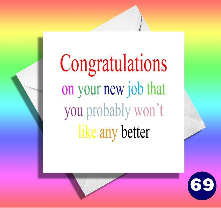 Congrats On Your New Job Quotes: Leaving Card. Sorry Your Leaving Card. Funny Leaving Card