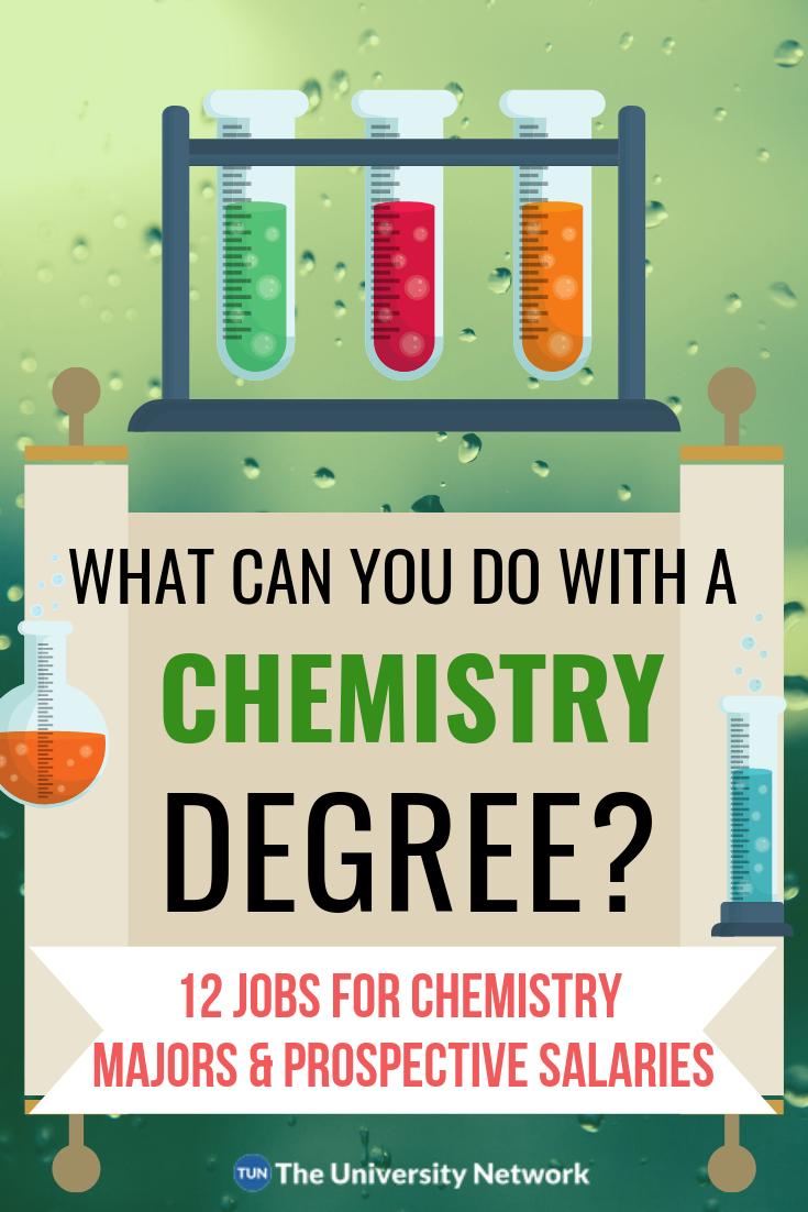 12 Jobs For Chemistry Majors The University Network Chemistry Jobs Chemistry Degree Chemistry