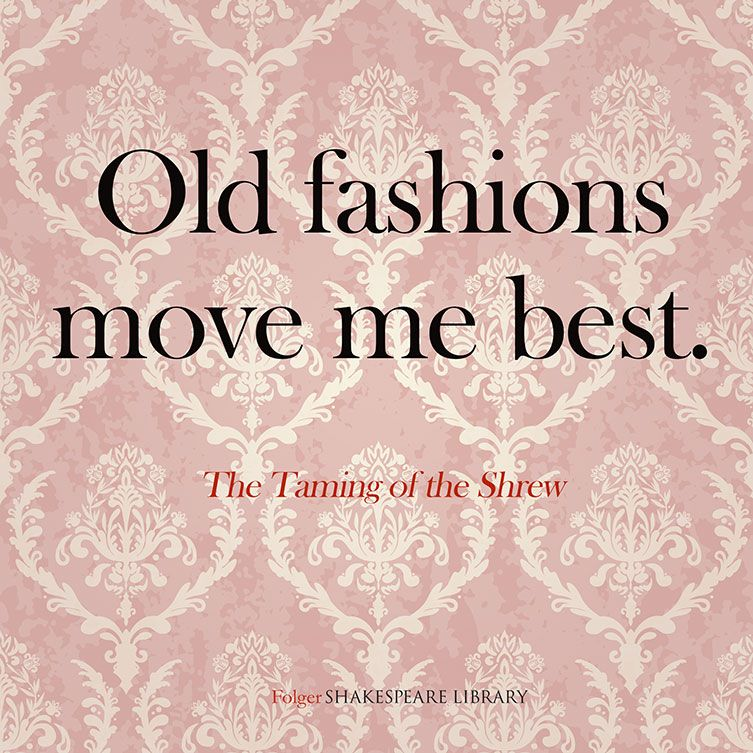 an analysis of shakespeares the taming of the shrew The taming of the shrew (52), katharina petruchio, as hazlitt has said, does not show a particle of ill-humour from beginning to end no one ever was at once so outrageous in his behaviour and yet so entirely free from malice.