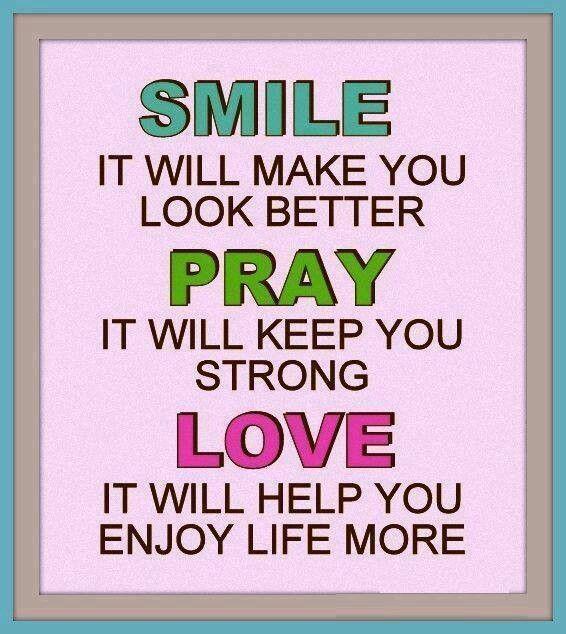 ..Smile-Pray-Love..