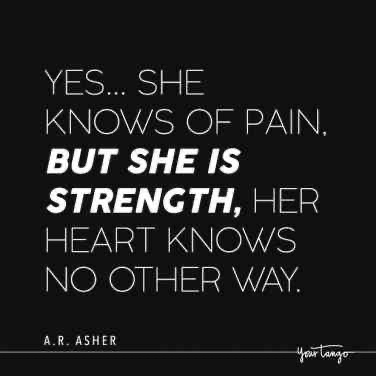25 Quotes About Strength To Get You Through Even The Toughest Days Quotes About Strength 25th Quotes Powerful Quotes