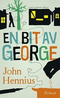 En bit av George - John Hennius.