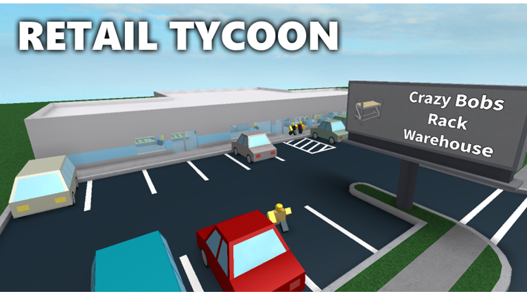 Roblox Create A Tycoon Retail Tycoon 1 1 5 Roblox Wellness Design Roblox What Is Roblox
