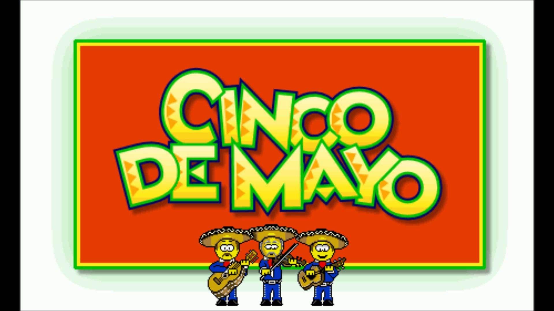 Cancion Del 5 De Mayo Batalla De Puebla Cinco De Mayo