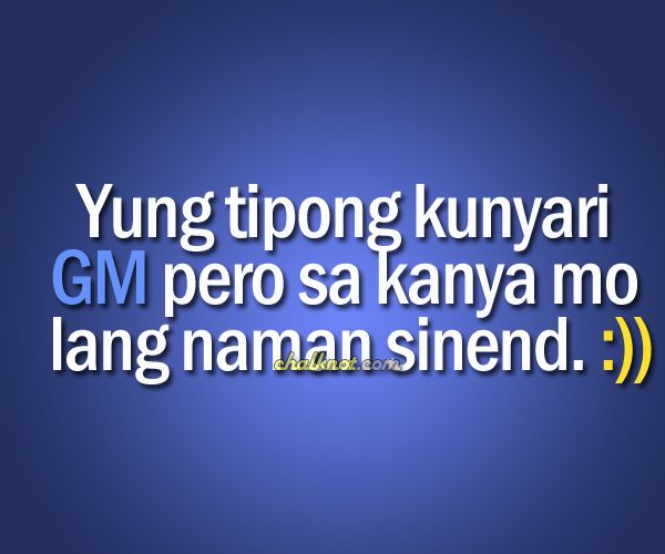 Happy Quotes Tagalog Twitter: Tagalog Quotes – GM