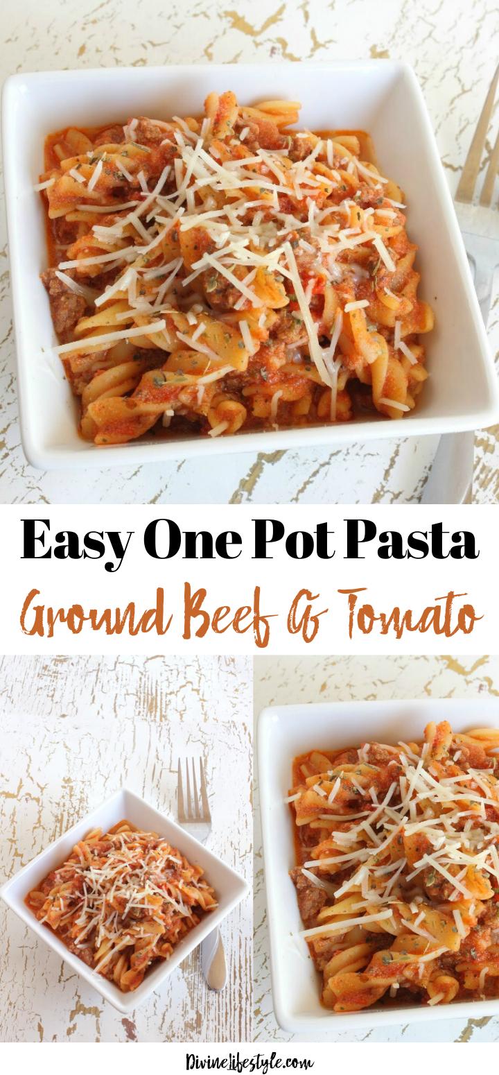 Easy One Pot Beef Tomato Pasta Recipe Marinara Sauce In 2020 One Pot Pasta Recipes Ingredients Recipes