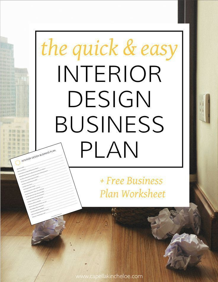 This quick and easy interior design business plan with free worksheet will fit your creative interiordesignbusiness cktradesecrets also plans shouldn   be hard rh pinterest