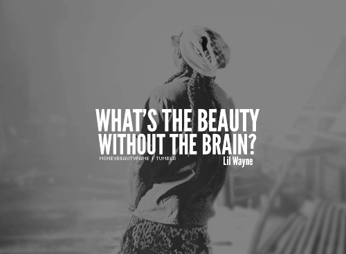 Quotes About Beauty Without Brains Gcvr8szoy Encouraging Quotes