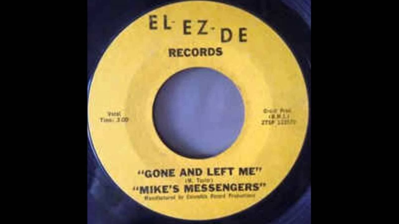 Mike's Messengers ‎– Gone and Left Me