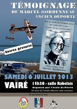 Témoignage de Marcel Hordenneau, ancien déporté. Le samedi 6 juillet 2013 à Vairé.  15H30
