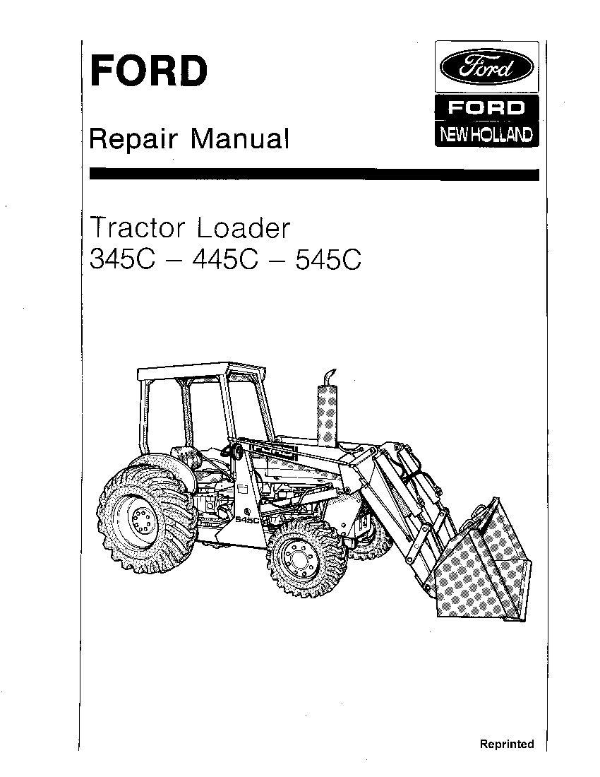 New Holland Ford 345C 445C 545Cc Tractor Loader Workshop