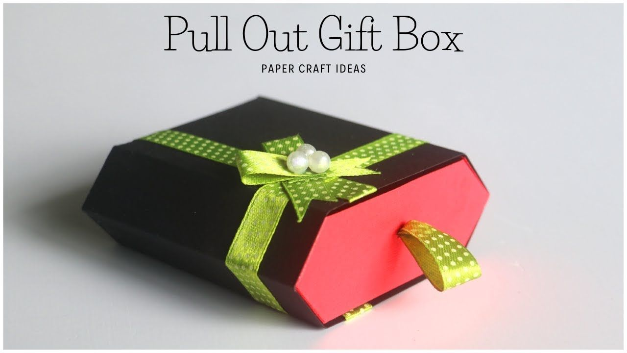 Paper Gift Box How To Make Gift Box Pull Out Gift Box Paper Craft Ideas Youtube Paper Gifts Paper Crafts Friendship Day Gifts