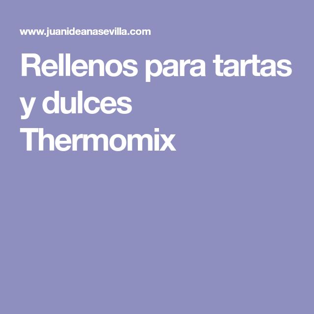 Rellenos para tartas y dulces Thermomix