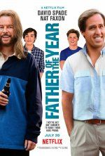 Father Of The Year Netflix Only Release July 20 2018 A Comedy Film Directed By Tyler Spindel Stars Davi Full Movies Online Free Full Movies English Movies