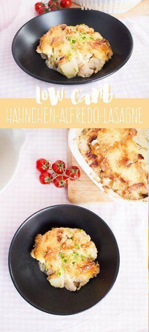 Low Carb Hahnchen Alfredo Lasagne Mit Yoonessa Rezepte Hahnchen Low Carb Essen