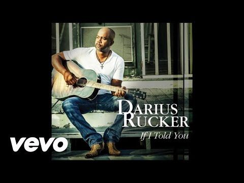 Darius Rucker - If I Told You (Audio) - YouTube | Country