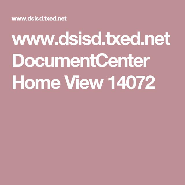 www.dsisd.txed.net DocumentCenter Home View 14072