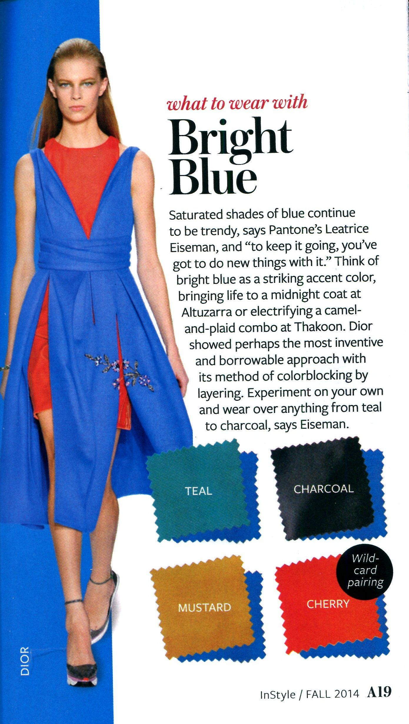 What To Wear With Bright Blue Instyle Colour Combinations Fashion Instyle Color Crash Course Colorful Fashion