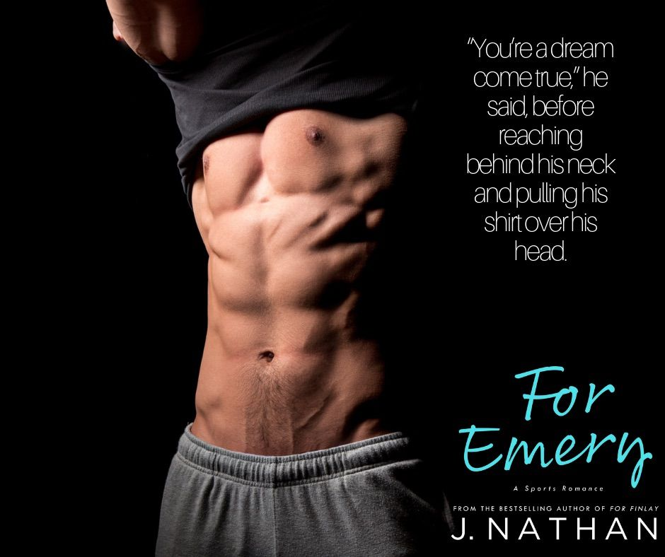 For Emery/J. Nathan/New Adult/Sports Romance Sports