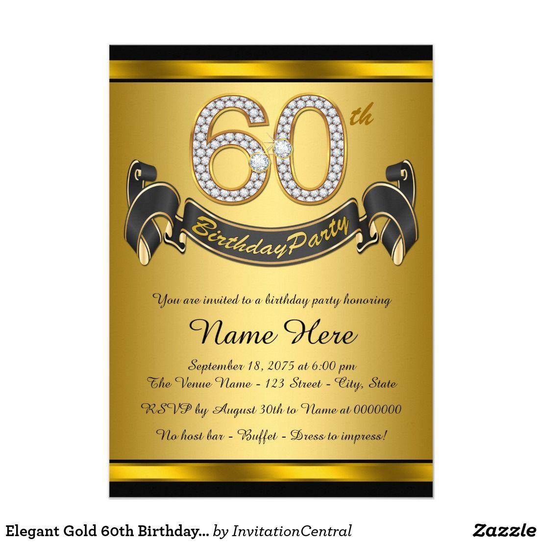 Elegant Gold 60th Birthday Party Invitation Zazzle Com In 2021 75th Birthday Parties 50th Birthday Party Invitations 60th Birthday Party Invitations